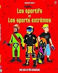 Habille... Les sportifs et les sports extrêmes - Autocollants Usborne par Kate Davies