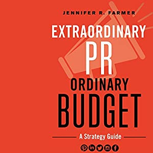 Extraordinary PR, Ordinary Budget Hörbuch
