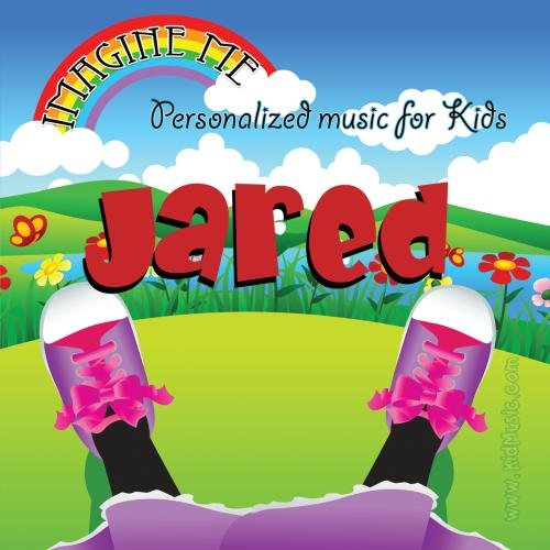 Imagine Me   Personalized Just For Jared   Pronounced   Jair Red