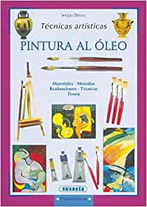 Pintura al oleo / Oil Painting: Tecnicas artisticas