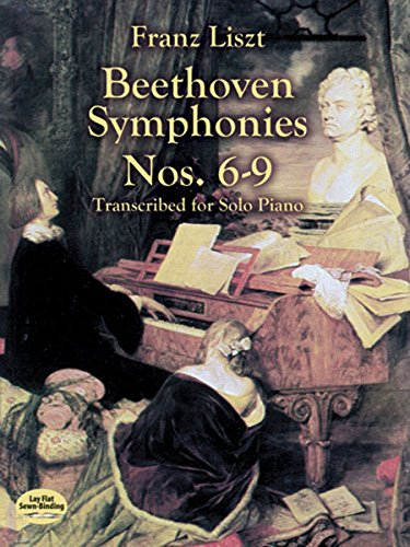 Beethoven Symphonies Nos. 6-9 Transcribed for Solo Piano (Dover Music for Piano)