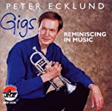 Gigs: Reminiscing in Music by Peter Ecklund