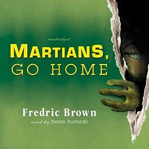 Martians, Go Home Audiobook