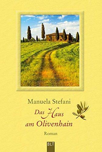 Das Haus am Olivenhain: Roman (BLT. Bastei Lübbe Taschenbücher)