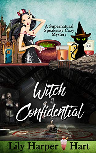 Witch Confidential (A Supernatural Speakeasy Cozy Mystery Book 2) by [Hart, Lily Harper]