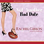 Not Another Bad Date | Rachel Gibson
