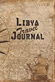 Libya Travel Journal: 6x9 Travel Notebook with prompts and Checklists perfect gift for your Trip to Libya for every Traveler