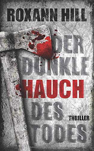Der Dunkle Hauch Des Todes  Thriller  Steinbach Und Wagner Band 11