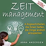 Zeitmanagement für Eltern: 4 Angewohnheiten, die Ihnen helfen, die Dinge endlich anzupacken   Anna Andersen