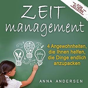 Zeitmanagement für Eltern Hörbuch