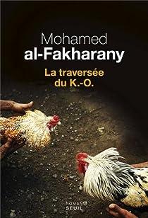 La traversée du K.-O. par al-Fakharany