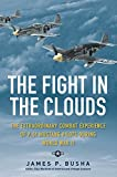 The Fight in the Clouds, James P. Busha, 076034518X