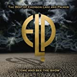 Come & See the Show: Best of Emerson Lake Palmer by Emerson Lake & Palmer (2008-04-08)