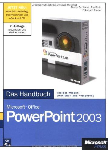 Microsoft Office PowerPoint 2003 - Das Handbuch. Das ganze Softwarewissen