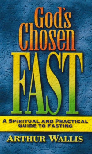 God's Chosen Fast (7 Gifts Of The Holy Spirit List)