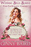 Wedding Bells Bundle: Four Fun Romantic Comedies
