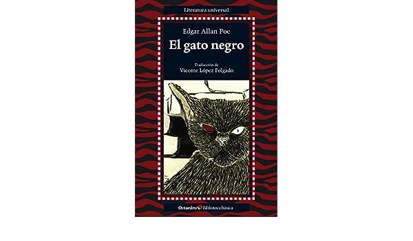 Amazon.com: El gato negro (Biblioteca Básica) (Spanish Edition) eBook: Edgar Allan Poe, Vicente López Folgado: Kindle Store