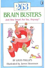 263 Brain Busters: Just How Smart are You, Anyway? (Novels Series) Paperback