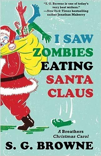 Christmas Zombie Santa.I Saw Zombies Eating Santa Claus A Breathers Christmas