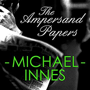 The Ampersand Papers: An Inspector Appleby Mystery Audiobook