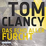 Das Echo aller Furcht | Tom Clancy