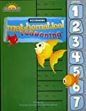 Mathematical Reasoning Beginning, Doug Brumbaugh and Linda Brumbaugh, 089455882X