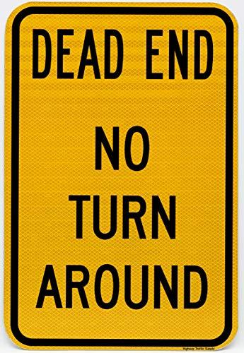 Dead END NO Turn Arround Sign 12