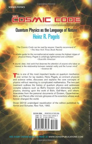 The Cosmic Code: Quantum Physics as the Language of Nature (Dover Books on Physics) by Dover Publications