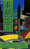 Bright Lights, Big City (Flamingo S.)