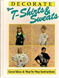 Decorate Your T-Shirt and Sweats, Susan Figliulo, 1561730726