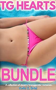 TG Hearts Bundle: A collection of steamy transgender romance. by [Driel, Kella Z.]
