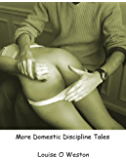 More Domestic Discipline Tales