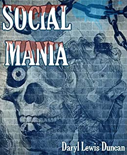 Social Mania by [Duncan, Daryl Lewis]
