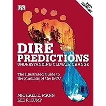 Dire Predictions: Understanding Climate Change