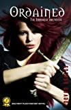 Ordained (The Immortal Archives #1)