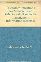 Telecommunications for Management (McGraw-Hill series in management information systems)