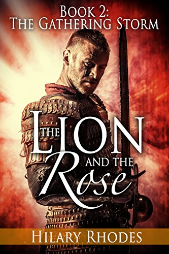 The Lion and the Rose, Book Two: The Gathering Storm