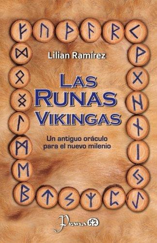 Las runas vikingas: Un antiguo oraculo para el nuevo milenio (Spanish Edition)
