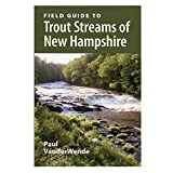 Field Guide to Trout Streams of New Hampshire