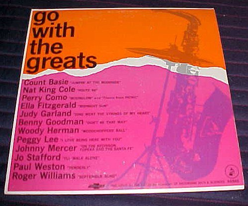 Price comparison product image Go with the Greats By Count Basie,  Nat King Cole,  Perry Como,  Ella Fitzgerald,  Judy Garland,  Benny Goodman,  Woody Herman,  Peggy Lee,  Johnny Mercer,  Jo Stafford,  Paul Weston,  Roger Williams Record Vinyl Album