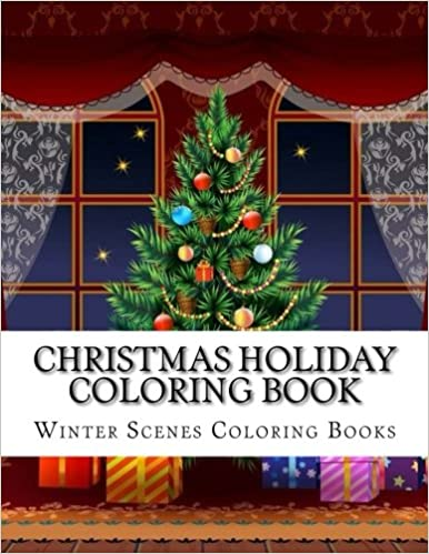 christmas holiday coloring book easy large print winter christmas scenes for adults seniors and children festive scenes winter scenes