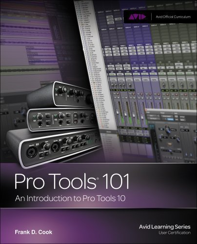 Introduction to Pro Tools 10 (Book & DVD) 1st (first) Edition by Cook, Frank D. published by COURSE TECH PTR (2011) ()