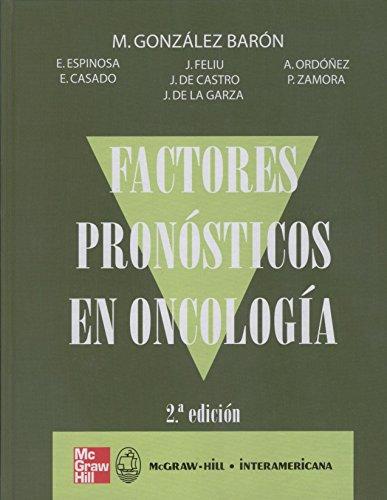 Descargar Libro Factores Pronosticos En Oncologia M. Gonzalez Baron