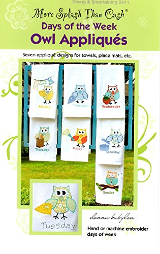 (Days of the Week Owl Applique Tea Towel Pattern by Donna Babylon from More Splash Than Cash)