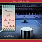 Murder in the Palais Royal | Cara Black