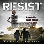 Resist: The Resistance Series | Tracy Lawson