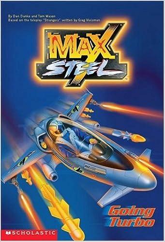 Going Turbo (Max Steel): Amazon.es: Dan Danko, Tom Mason: Libros en idiomas extranjeros