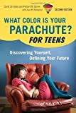 img - for What Color Is Your Parachute? For Teens, 2nd Edition: Discovering Yourself, Defining Your Future 2nd (second) Edition by Christen, Carol, Bolles, Richard N. published by Ten Speed Press (2010) book / textbook / text book