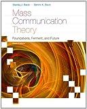 Mass Communication Theory 9780495898870