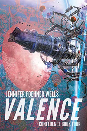 Valence (Confluence Book 4)